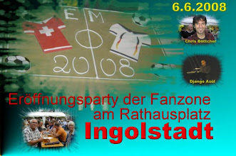 Photo: Am 6. Juni 2008 wurde die Neue Fanzone 2008 am Rathausplatz Ingolstadt mit viel Prominenz eingeweiht, und mittendrin Franz und Gaby.