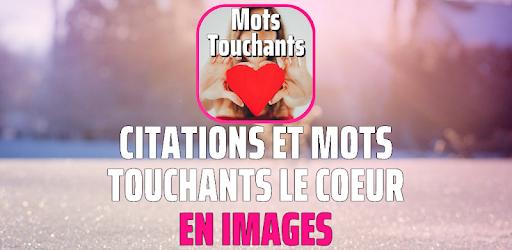 Mots Touchants Le Coeur En Images Apps On Google Play