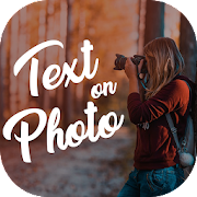 App Text on photo, photo editor, Text Quotes creator APK for Windows Phone