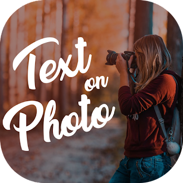 Text on photo, photo editor, Text Quotes creator