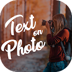 Text on photo, photo editor, text quotes creator 1.0.16