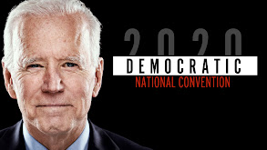 America's Choice 2020: Democratic National Convention thumbnail
