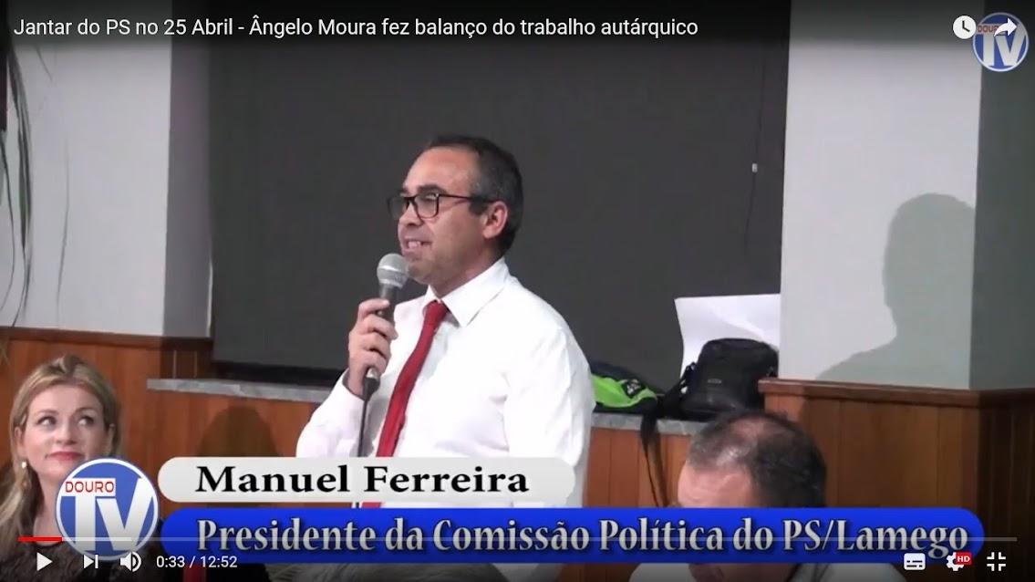 Vídeo - Jantar do PS no 25 Abril - Ângelo Moura fez balanço do trabalho autárquico