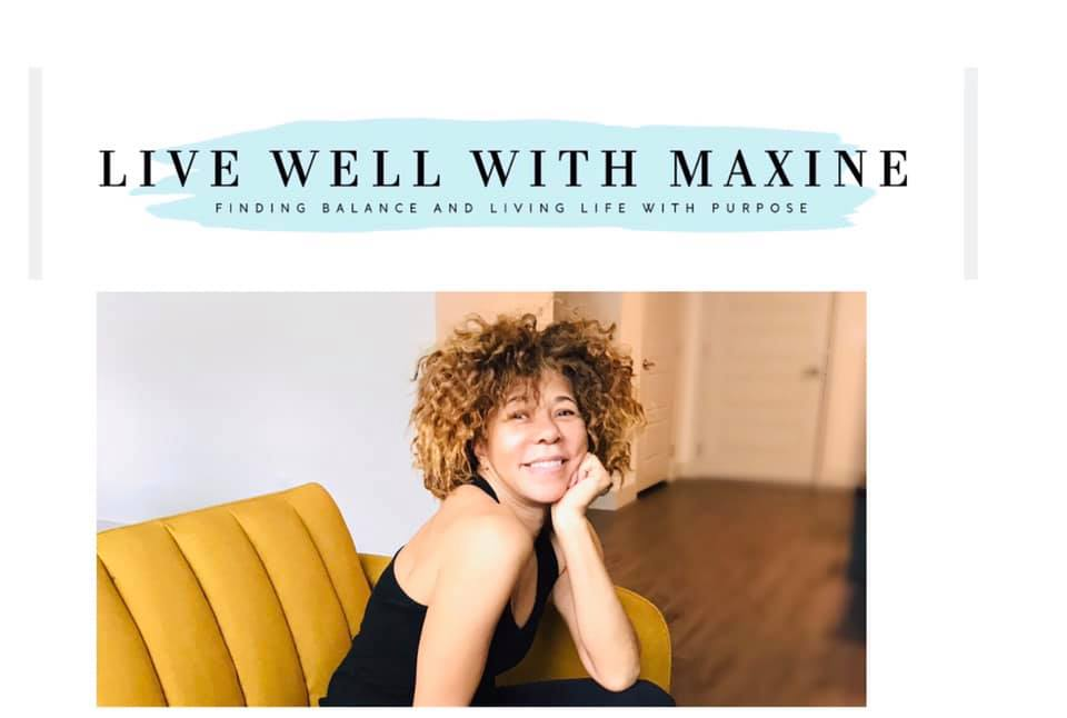 live well with maxine