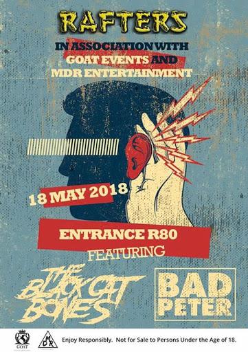 The Black Cat Bones and Bad Peter : Rafters Pretoria Oos