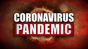 Coronavirus Pandemic Coverage thumbnail
