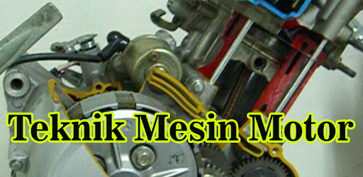 Aplicații Ilmu Teknik Mesin Motor Lengkap (.apk) descarcă gratuit pentru Android/PC/Windows screenshot
