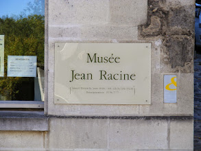 Photo: Jean Racine - acknowledged as France's greatest playwright - was born here in 1639. The house where he is raised is now a museum.