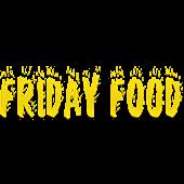 Friday Food
