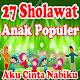 Lagu Sholawat Anak Lengkap - Edukasi Islam Anak Download on Windows