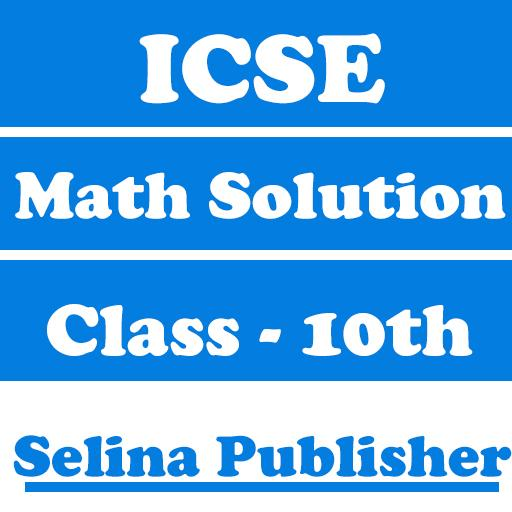 ICSE Class 10 Math Solution for Selina Publisher - Apps on Google Play