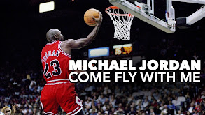 Michael Jordan: Come Fly With Me thumbnail