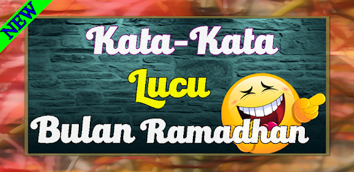 Kata Kata Lucu Di Bulan Ramadhan Yang Asik Di Baca Leikir