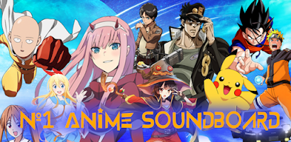 Anime Soundboard - Sounds, Ringtones, Notification - Free Android