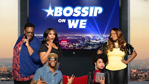 Bossip on WE TV thumbnail