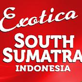 Exotica South Sumatra