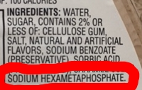 In this picture of an ingredients list, you'll see the sodium hexametaphosphate additive at the bottom. This is an example of a phosphate additive that should be avoided on a low phosphorus diet.