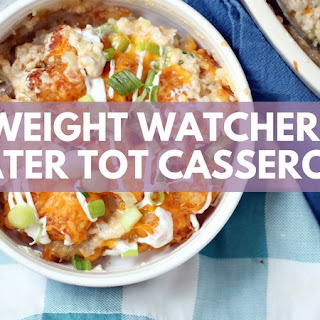 Weight Watchers Tater Tot Casserole.