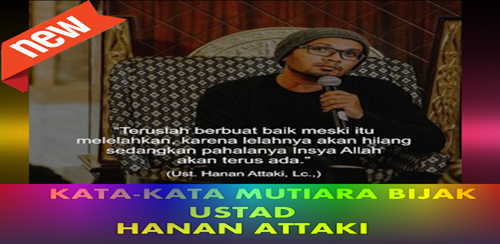 Download Kata Kata Mutiara Bijak Ustadz Hanan Attaki Apk Latest