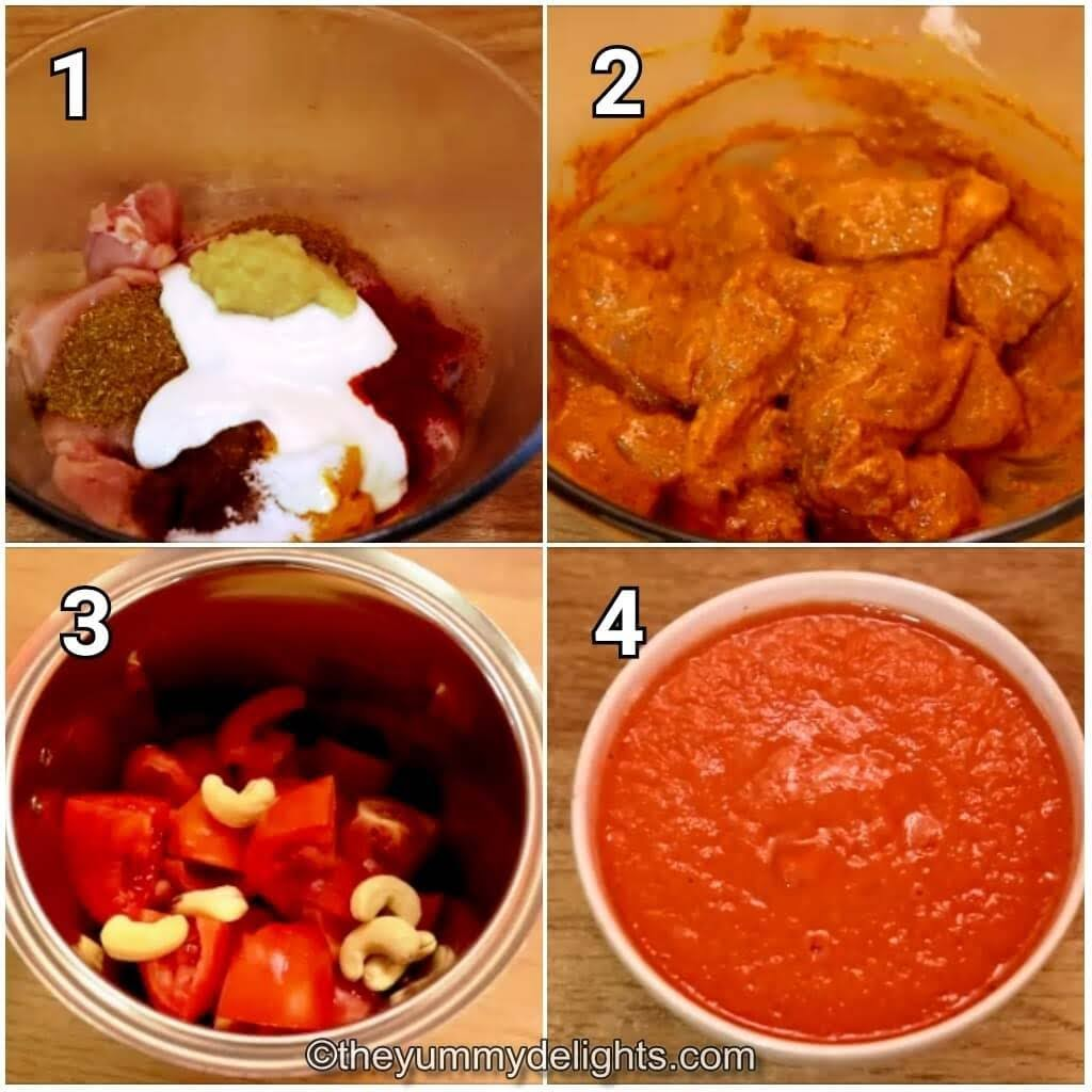 step by step image collage of marinating the chicken and making the tomato-cashew paste for making chicken curry recipe