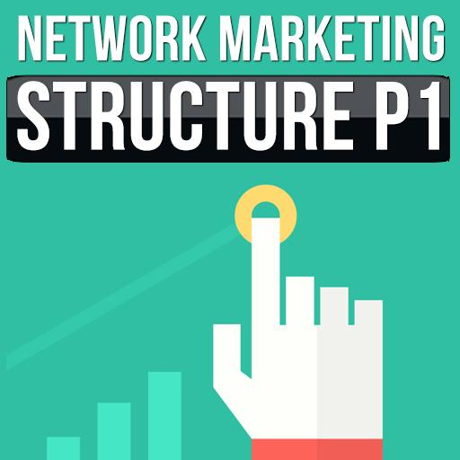 Network marketing structure p1