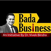 Bada Business - Dr. VIvek Bindra