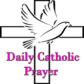 Daily Catholic Prayer