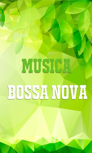 Bossa Nova Music 1.1 screenshots 1
