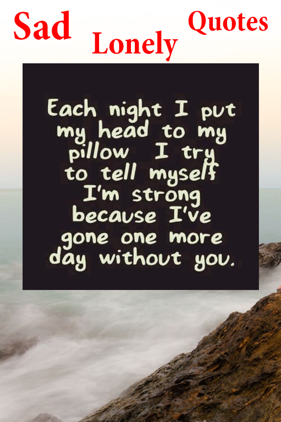 Sad Quote Best Lonely Sad Quotes  Android Apps On Google Play
