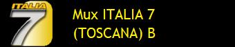 MUX ITALIA 7 (TOSCANA)