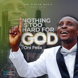 Nothing Is Too Hard For God! Upload Your Music Free