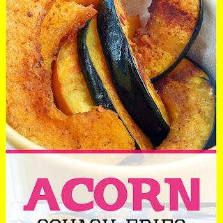 Acorn Squash Fries Recipes