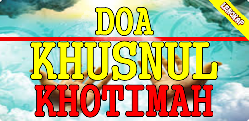 Doa Khusnul Khotimah Apk App Free Download For Android