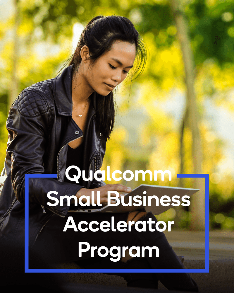 Qualcomm Small Business Accelerator Program