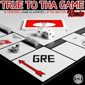 True to tha Game (Remix)
