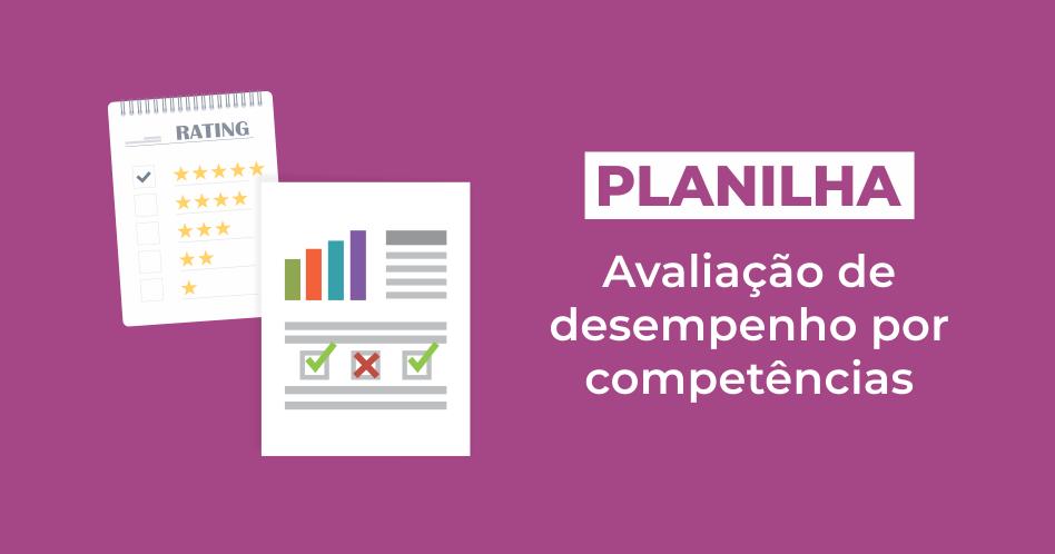 Planilha de Avaliação de desempenho por competências