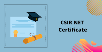 CSIR NET Certificate: How and Where to Get JRF/LS Certificate