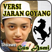 Sholawat JARAN GOYANG Gus Asmi