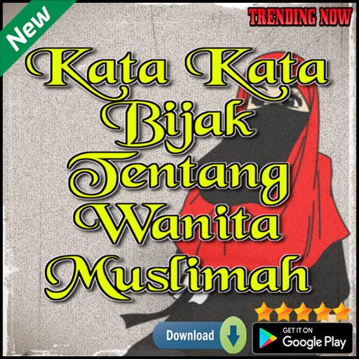 Kata Kata Bijak Tentang Wanita Muslimah 101 Apk Download