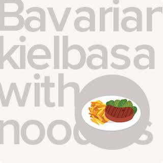Bavarian Kielbasa With Noodles.