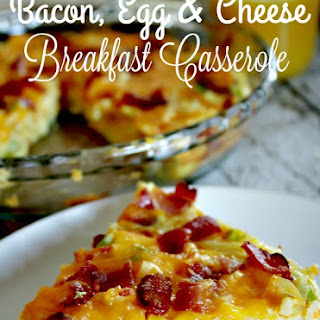 Bacon, Egg & Cheese Breakfast Casserole.