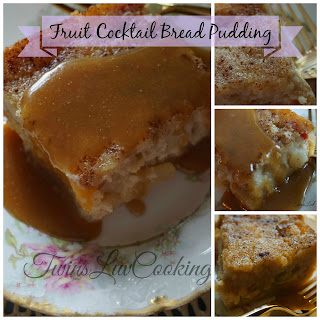 Fruit Cocktail Bread Pudding