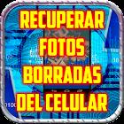 Recuperar Fotos Borradas del Celular Guide Gratis icon