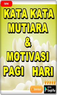 Kata Kata Mutiara Dan Motivasi Pagi Hari Google Play ত অ য প