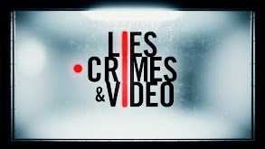 Lies, Crimes & Video thumbnail