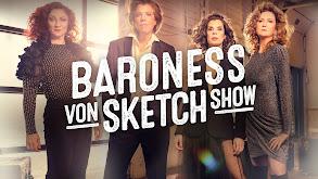 Baroness von Sketch Show thumbnail