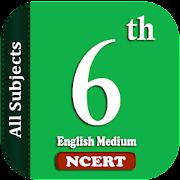 6th English Medium All Subjects NCERT
