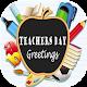 Teachers Day Greetings 2018 Download on Windows