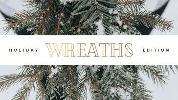 Holiday Edition Wreaths - Christmas template