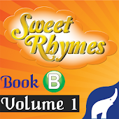 Sweet Rhymes Book B Volume 1